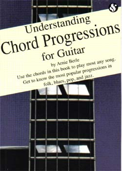 Arnie Berle – Understanding Сhord Progressions for Guitar