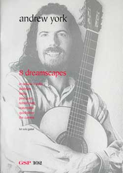 Andrew York 8 Dreamscapes for Solo Guitar PDF