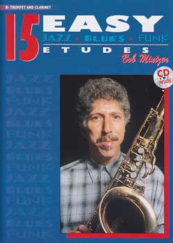 Bob Mintzer 15 Easy Jazz, Blues & Funk Etudes PDF