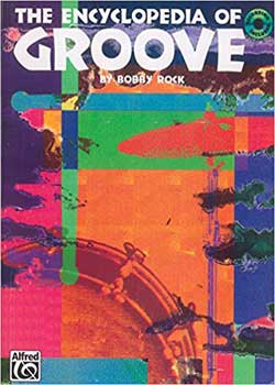 Bobby Rock The Encyclopedia of Groove PDF
