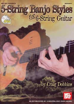 Craig Dobbins – 5-String Banjo Styles For 6-String Guitar