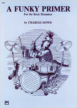 Charles Dowd A Funky Primer For The Rock Drummer PDF