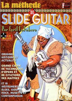 Cyril LeFebvre La Methode De Slide Guitar PDF