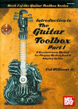 Cal Williams Jr – Introduction to the Guitar Toolbox Part 1
