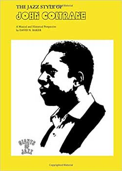 David Baker The Jazz Style of John Coltrane PDF