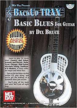 Dix Bruce BackUp Trax Basic Blues For Guitar PDF