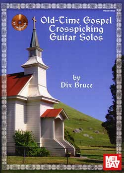Dix Bruce Old-Time Gospel Crosspicking Guitar Solos PDF