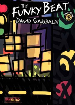 David Garibaldi – The Funky Beat