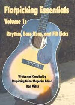 Dan Miller – Flatpicking Essentials Volume 1