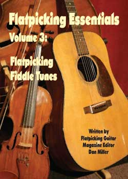Dan Miller Flatpicking Essentials Volume 3 PDF