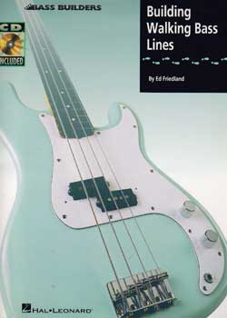 Ed Friedland – Building Walking Bass Lines