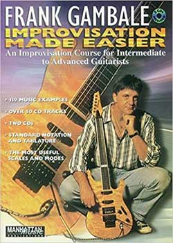 Frank Gambale – Improvisation Made Easier