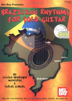Flavio Henrique Medeiros Brazilian Rhythms for Solo Guitar PDF