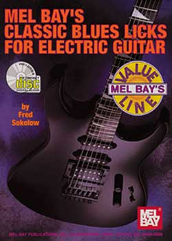 Fred Sokolow Classic Blues Licks for Electric Guitar PDF