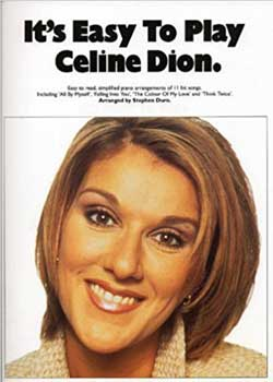 It's Easy To Play Celine Dion PDF
