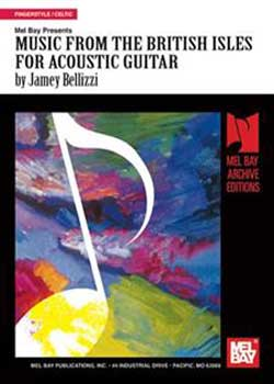 Jamey Bellizzi Music From The British Isles For Acoustic Guitar PDF