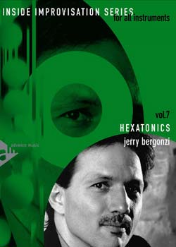 Jerry Bergonzi Hexatonics Volume 7