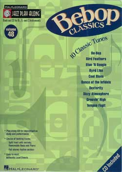 Jazz Play-Along Volume 48 Bebop Classics