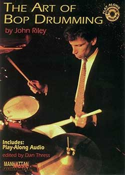 John Riley The Art of Bop Drumming PDF