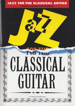 John Zaradin – Jazz for the Classical Guitar