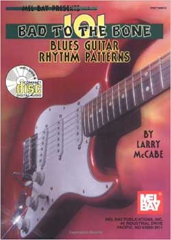 Larry McCabe 101 Bad to the Bone Blues Guitar Rhythm Patterns PDF