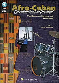 Maria Martinez Afro-Cuban Coordination for Drumset PDF