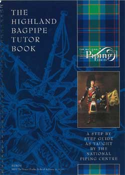 National Piping Centre The Highland Bagpipe Tutor Book 1 PDF