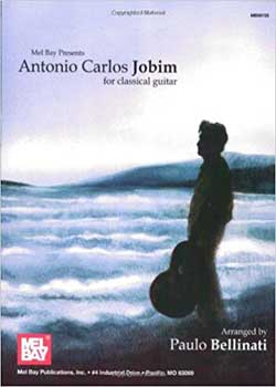 Paulo Bellinati Antonio Carlos Jobim for Classical Guitar PDF