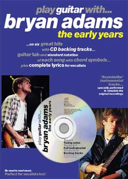 Play Guitar With Bryan Adams The Early Years PDF