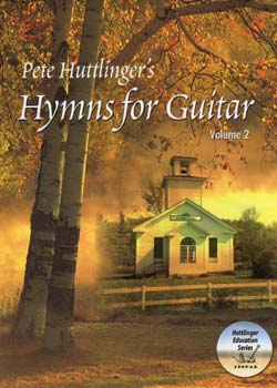 Pete Huttlinger Hymns for Guitar Volume 2 PDF