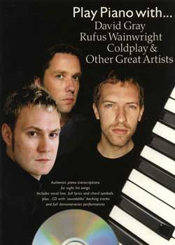 Play Piano with David Gray, Rufus Wainwright, Coldplay and Other Great Artists