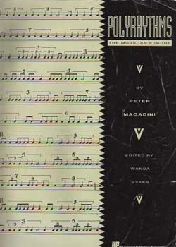 Peter Magadini – Polyrhythms: The Musician's Guide