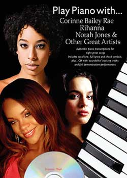 Play Piano with Corinne Bailey Rae, Rihanna, Norah Jones