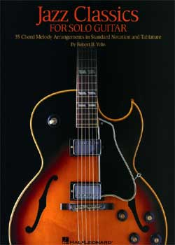 Robert B. Yelin Jazz Classics for Solo Guitar PDF