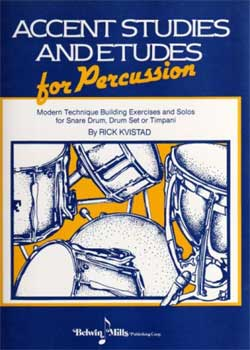 Rick Kvistad – Accent Studies And Etudes For Percussion