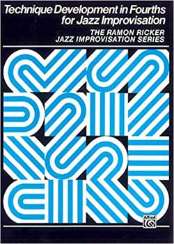 Ramon Ricker Technique Development in Fourths for Jazz Improvisation PDF