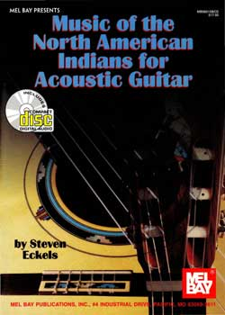 Steven Eckels Music of the North American Indians for Acoustic Guitar PDF
