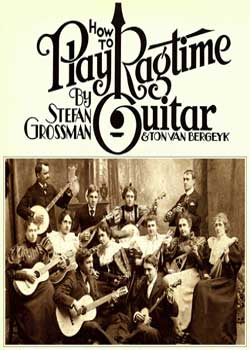 Stefan Grossman How To Play Ragtime Guitar PDF