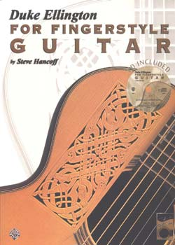 Steve Hancoff – Duke Ellington For Fingerstyle Guitar