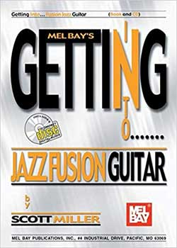 Scott Miller – Getting into Jazz Fusion Guitar