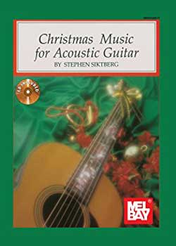 Stephen Siktberg Christmas Music for Acoustic Guitar PDF