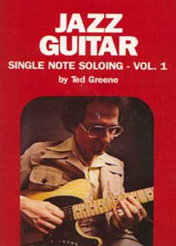 Ted Greene – Jazz Guitar Single Note Soloing Vol 1